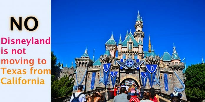 Disneyland California in not moving to Texas